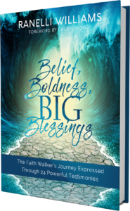 Book Belief, Boldness, BIG Blessings
